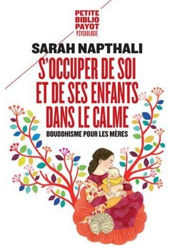 napthali-s-occuper-de-soi-et-de-ses-enfants-dans-le-calme-bouddhisme